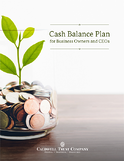 Cash Balance Plan for Business Owners and CEOs